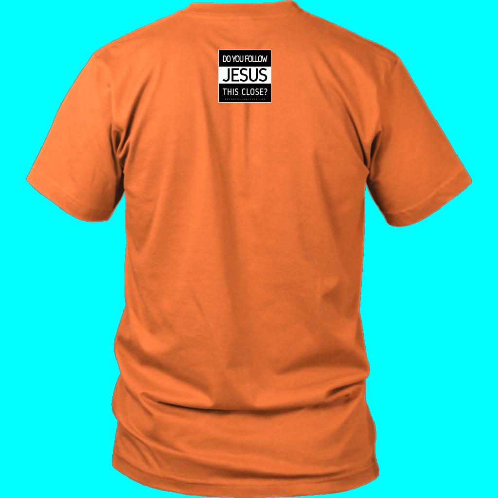 Do You Follow Jesus This Close? – Square Logo District Unisex Shirt