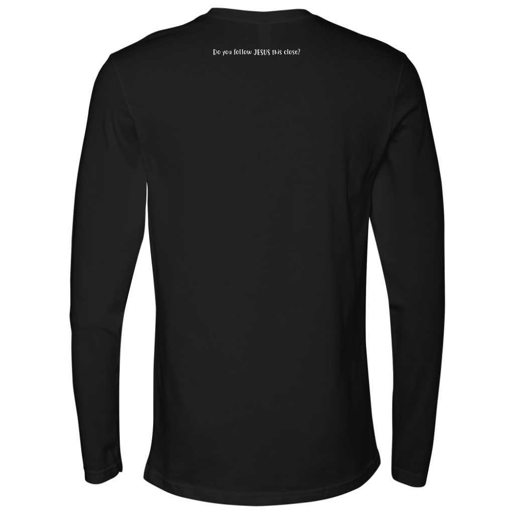 """Grow / Do You Follow Jesus This Close [COVID """"Standing-In-Line-At-The-Grocery-Store"""" Edition] - Next Level Long Sleeve"""